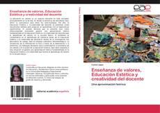 Borítókép a  Enseñanza de valores, Educación Estética y  creatividad del docente - hoz