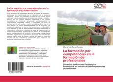 Portada del libro de La formación por competencias en la formación de profesionales