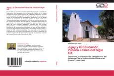 Copertina di Jujuy y la Educación Pública a fines del Siglo XIX