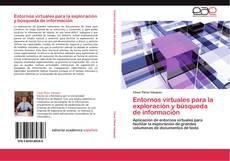 Bookcover of Entornos virtuales para la exploración y búsqueda de información