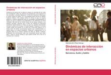 Bookcover of Dinámicas de interacción en espacios urbanos