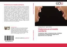 Bookcover of Violencia en el medio sanitario