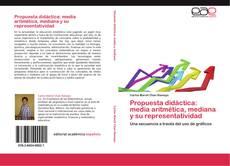 Portada del libro de Propuesta didáctica: media aritmética, mediana y su representatividad