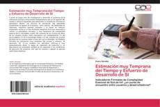 Bookcover of Estimación muy Temprana del Tiempo y Esfuerzo de Desarrollo de SI
