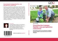 Bookcover of Conciliación trabajo-familia: una perspectiva relacional