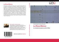 Capa do livro de La Rosa Blanca