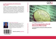 Portada del libro de La Principialistica En El Derecho Mercantil