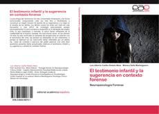 Обложка El testimonio infantil y la sugerencia en contexto forense