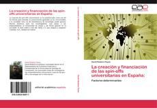 Обложка La creación y financiación de las spin-offs universitarias en España: