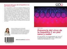 Bookcover of Presencia del virus de la hepatitis C en piel sana y sudor