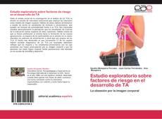 Bookcover of Estudio exploratorio sobre factores de riesgo en el desarrollo de trastornos alimentarios