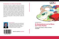 Copertina di El Simbolismo en la Obra de Frida Kahlo: