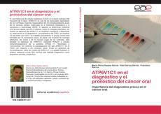 Bookcover of ATP6V1C1 en el diagnóstico y el pronóstico del cáncer oral