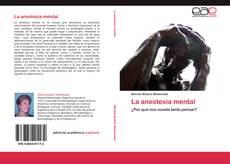 Bookcover of La anestesia mental