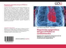 Portada del libro de Regulación epigenética del gen ATP2A2 en cardiomiocitos
