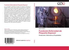 Fundición Esferoidal de Pequeño Espesor的封面