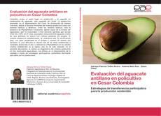 Bookcover of Evaluación del aguacate antillano en policultivo   en Cesar Colombia