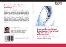 Bookcover of Control de una Mano Robot para Reproducir algunos de sus Movimientos