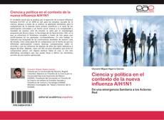 Capa do livro de Ciencia y política en el contexto de la nueva influenza A/H1N1
