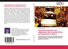Implementación del algoritmo de control PD a un robot de 2 G.D.L. kitap kapağı
