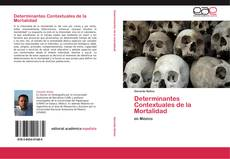 Couverture de Determinantes Contextuales de la Mortalidad