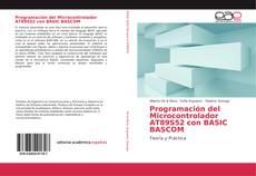 Bookcover of Programación del Microcontrolador AT89S52 con BASIC BASCOM