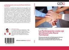 Buchcover von La Participación como eje del Desarrollo Rural Territorial