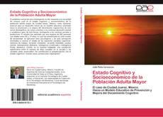 Bookcover of Estado Cognitivo y Socioeconómico de la Población Adulta Mayor