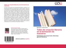 Portada del libro de Taller de creación literaria en la formación de maestros