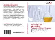 Tecnología de Membranas: Recuperación de Solvente的封面