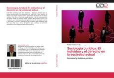 Borítókép a  Sociología Jurídica: El individuo y el derecho en la sociedad actual - hoz