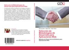 Capa do livro de Selección de Metodologías de Desarrollo para Aplicaciones Web