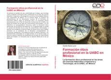 Portada del libro de Formación ético profesional en la UABC en México