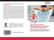 Couverture de Ejercicios Físicos Terapéuticos en adultos con atrosis cervical