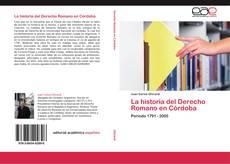 Capa do livro de La historia del Derecho Romano en Córdoba