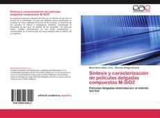 Buchcover von Síntesis y caracterización de películas delgadas compuestas M-SiO2