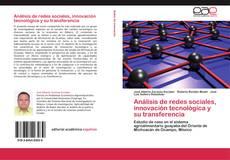 Copertina di Análisis de redes sociales, innovación tecnológica y su transferencia