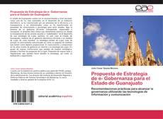 Bookcover of Propuesta de Estrategia de e- Gobernanza para el Estado de Guanajuato