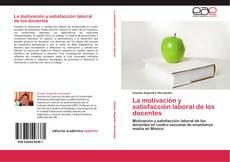 Buchcover von La motivación y satisfacción laboral de los docentes