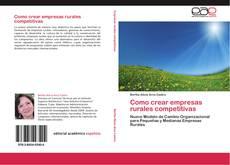 Copertina di Como crear empresas rurales competitivas
