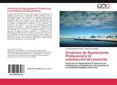 Portada del libro de Sindrome de Agotamiento Profesional y  la satisfacción del paciente