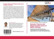 Buchcover von Estudio Teórico del Regenerador para un Motor Stirling