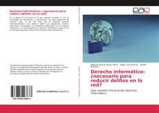 Buchcover von Derecho informático: ¿necesario para reducir delitos en la red?