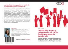 Bookcover of Juntas Vecinales y gobierno local: de la participación a la incidencia