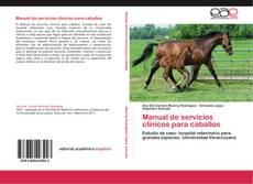 Bookcover of Manual de servicios clínicos para caballos