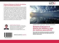 Buchcover von Sistema Cad para el diseño de árboles y ejes de molinos azucareros
