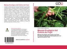 Manejo Ecológico del Cultivo de Frijol的封面