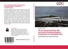 Portada del libro de El enriquecimiento del proceso traductológico mediante la retraducción