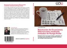 Bookcover of Resolución de Ecuaciones Diferenciales mediante métodos de Runge-Kutta