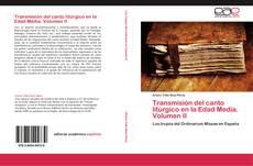 Transmisión del canto litúrgico en la Edad Media. Volumen II kitap kapağı